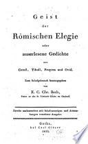 Geist Der Römischen Elegie Oder Auserlesene Gedichte Aus